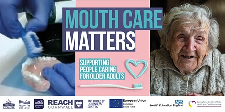 Mouth Care Matters (supporting people caring for older adults) 12 May 21 tickets