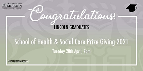 Prize Giving 2021 - Lincoln School of Health & Social Care tickets