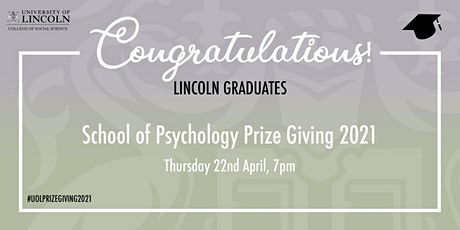 Prize Giving 2021 - Lincoln School of Psychology tickets
