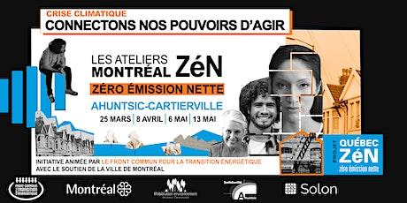 Les ateliers Montréal ZéN :  Ahuntsic-Cartierville billets