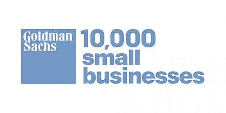 Goldman Sachs 10,000 Small Businesses - Information Session 4.28.21 tickets