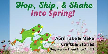 April Children's Take & Make: Hop, Skip, & Shake into Spring tickets