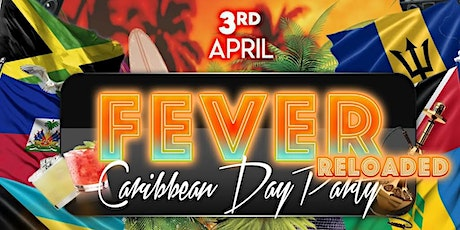 F E V E R Reloaded: Caribbean Day Party tickets