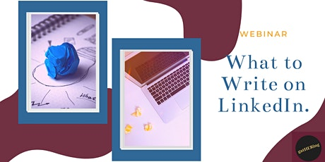 What To Write On LinkedIn & How To Get Started tickets
