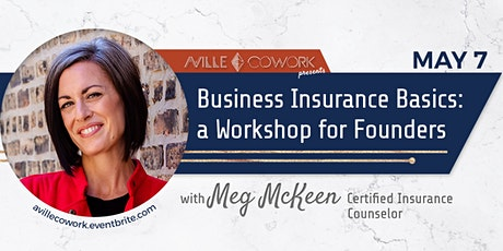 Business Insurance Basics: A Virtual Workshop for Founders tickets