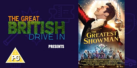 The Greatest Showman (Doors Open at 16:30) tickets