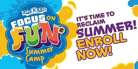 Summer Camp 2021	   Focus on Fun2! tickets