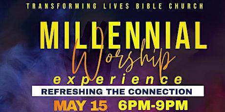 Millennial Worship Experience tickets