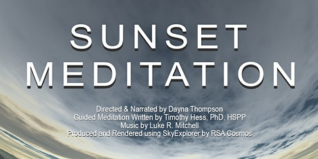 """Sunset Meditation"" Planetarium Show tickets"