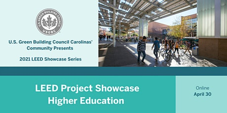 USGBC Carolinas Presents: LEED Project Showcase - Higher Education tickets