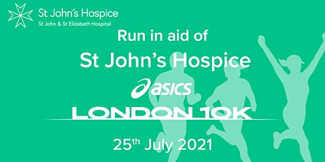 ASICS London 10K 2021 - St John's Hospice Charity Entry tickets