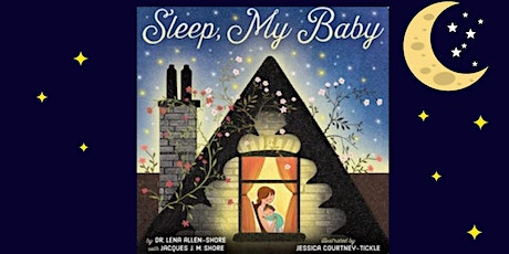 """Picture Book Virtual Event: Dr. Lena Allen Shore's """"Sleep, My Baby"""" tickets"""
