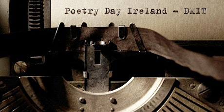 National Poetry Day Ireland  2021 - DkIT Library Celebration of wordsmiths tickets