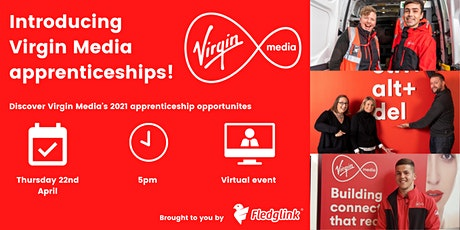 Introducing Virgin Media apprenticeships! tickets