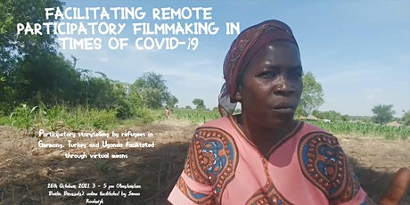 Facilitating Remote Participatory Filmmaking in times of Covid-19 tickets