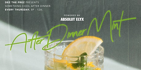 After Dinner MINT: Something COOL After Dinner tickets