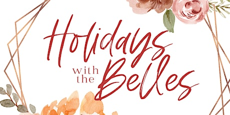 Holidays with the Belles tickets