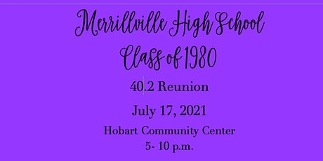 Merrillville High School  Class of 1980 Reunion tickets