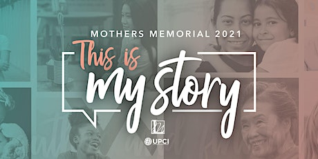 """This is My Story"" Mother's Memorial 2021 tickets"