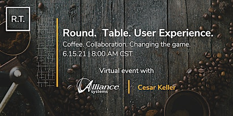 Round. Table. User Experience. tickets
