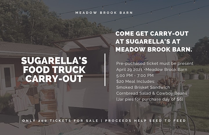 Seed to Feed Carry-Out Fundraiser by SugarElla's Food Truck image