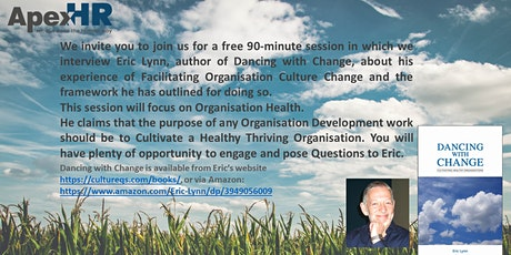 Cultivating a Healthy Organisation tickets
