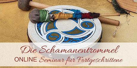Die Schamanentrommel - Online Seminar für Fortgeschrittene Tickets