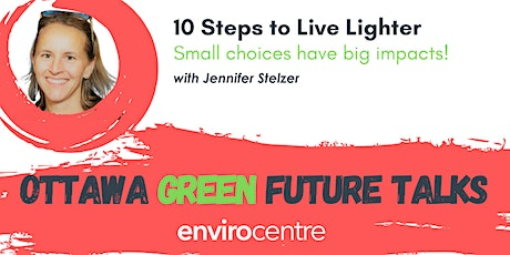 10 Steps to Live Lighter - small choices have big impacts! tickets