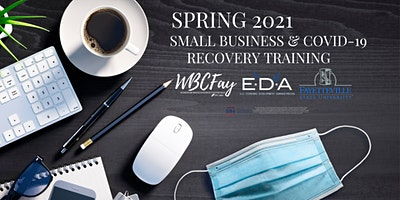 Spring 2021 Small Business & COVID-19 Recovery Training by EDAUC at FSU