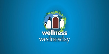 Wellness Wednesday tickets