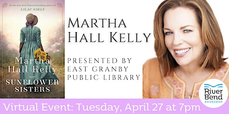 VIRTUAL AUTHOR EVENT: Martha Hall Kelly discusses Sunflower Sisters tickets