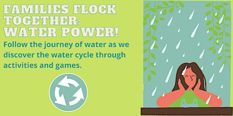 Families Flock Together: Water Power tickets
