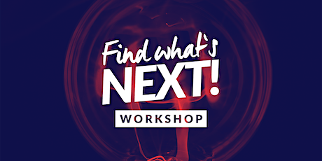 Find What's Next! Online Workshop / 23. April 2021 Tickets