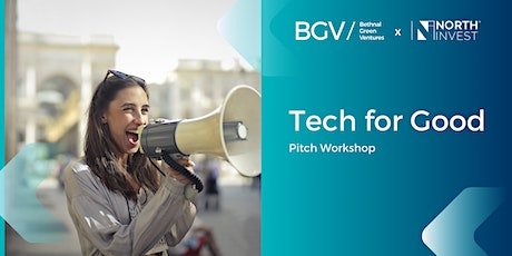 Bethnal Green Ventures x NorthInvest: Tech for Good Pitch Workshop tickets