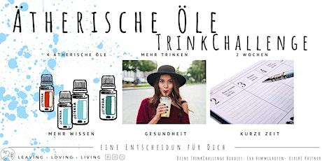 Mehr Trinken mit Ätherischen Ölen - Deine TrinkChallenge Tickets