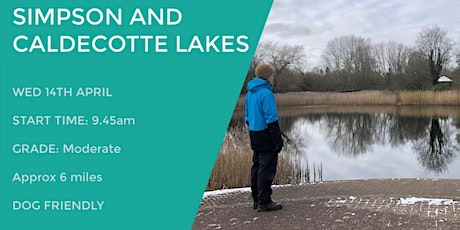 SIMPSON & CALDECOTTE LAKES (MK) | 6 MILES | MODERATE| BUCKS tickets