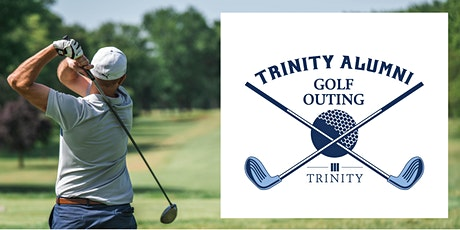 2021 Trinity Alumni Golf Outing tickets