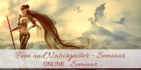 Feen &  Naturgeister -  Online Seminar Tickets