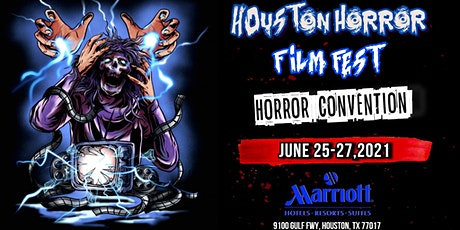 Houston Horror Film Fest  (June 25-27th, 2021) tickets