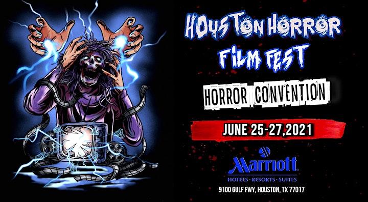 Houston Horror Film Fest  (June 25-27th, 2021) image