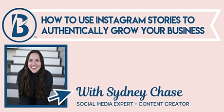 How to Use Instagram Stories to Authentically Grow Your Business tickets