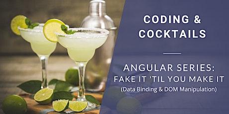 Angular Pt. 3: Fake It 'Til You Make It (Data Binding & DOM Manipulation) tickets