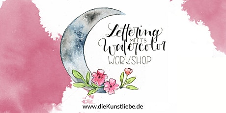 Workshop Watercolor meets Lettering / Frankfurt  / 4 Stunden Tickets