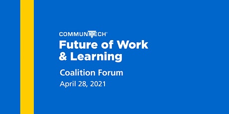 Future of Work & Learning Coalition Forum tickets