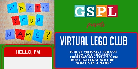 Virtual Lego Club- May What's in a Name? tickets