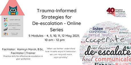 Trauma-Informed Strategies for De-escalation tickets