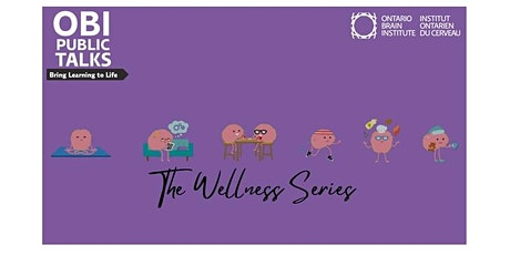 The Wellness Series: Physical Activity and the Brain tickets
