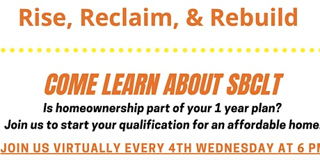 Rise, Reclaim, and Rebuild- SBCLT Monthly Orientation tickets