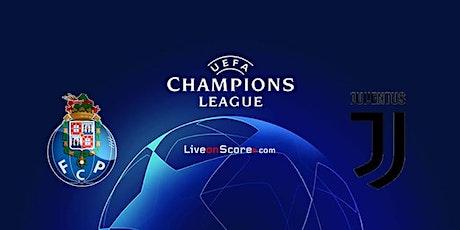 Assistir Porto x Juventus Ao-Viv On.line biglietti