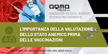 L'importanza della valutazione dello stato anemico prima delle vaccinazioni biglietti